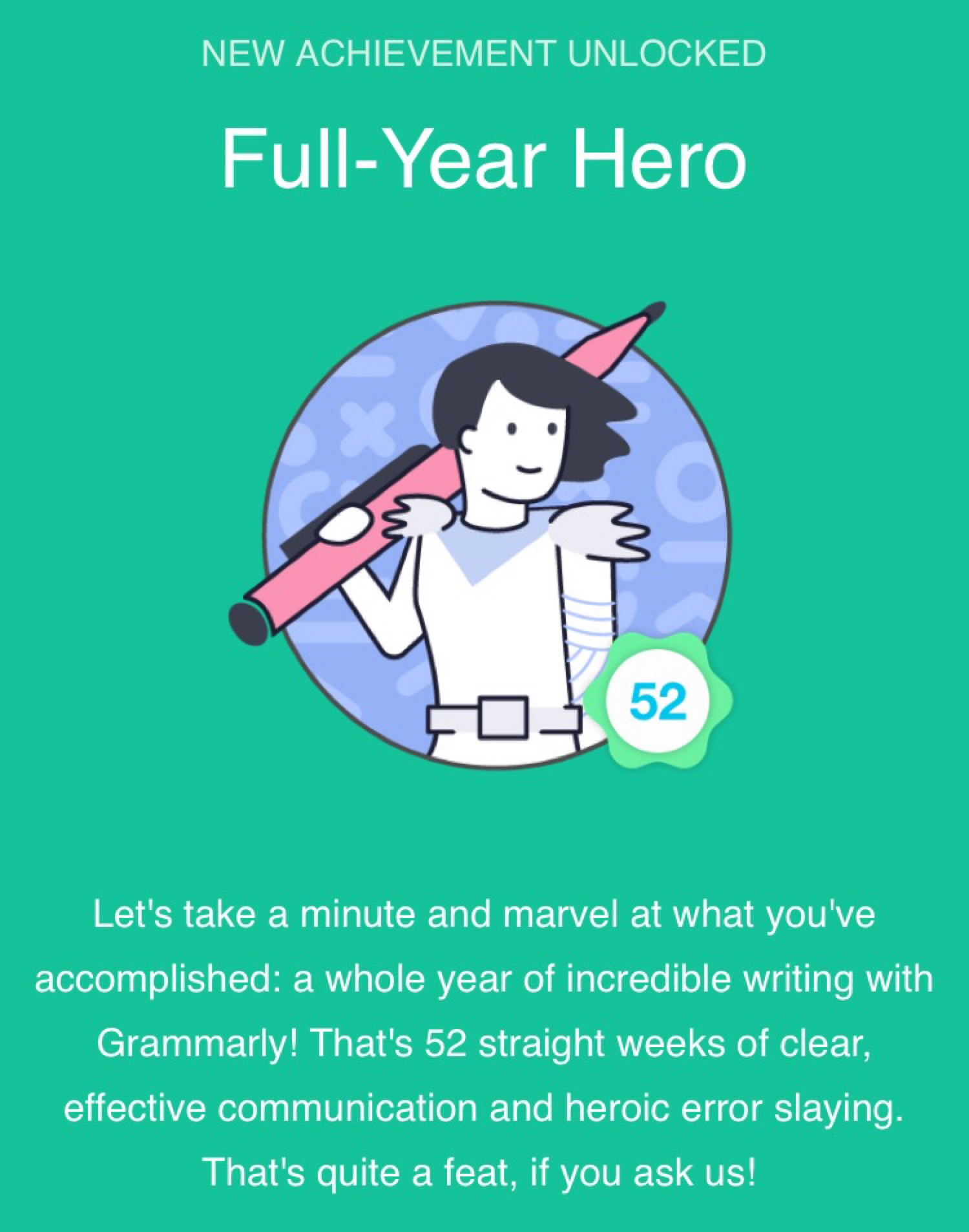 Unlocked a new badge for using Grammarly every week for a year. Now if only there would be a service like this, which is not cloud-based.